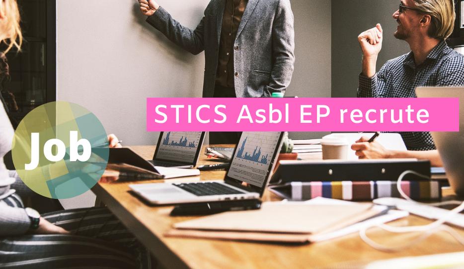 STICS Asbl EP recrute